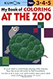 My Book of Coloring at the Zoo, Kumon Publishing, 193324139X