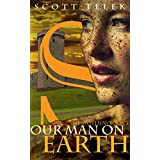 Our Man On Earth (The Swithen Book 1)