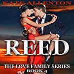 Reed: The Love Family Series, Book 4 | Kate Allenton