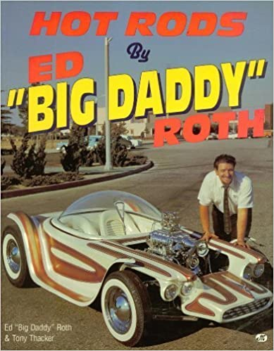 """Descargar Bittorrent Español Hot Rods By Ed """"big Daddy"""" Roth Epub Gratis No Funciona"""