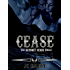 Cease (Bayonet Scars Book 7)