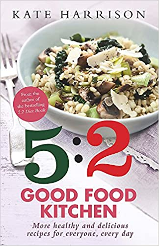 The 52 good food kitchen more healthy and delicious recipes for the 52 good food kitchen more healthy and delicious recipes for everyone everyday amazon kate harrison 9781409152613 books forumfinder Choice Image