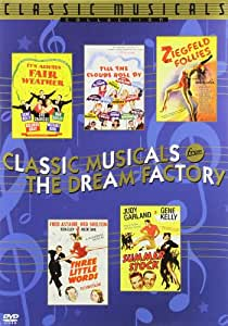 Classic Musicals from the Dream Factory (Ziegfeld Follies / Till the Clouds Roll By / Three Little Words / Summer Stock / It's Always Fair Weather)