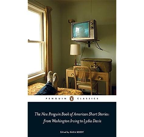 The New Penguin Book of American Short Stories, from Washington Irving to Lydia Davis Penguin Classics: Amazon.es: Boddy, Kasia: Libros en idiomas extranjeros