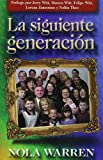 img - for La Siguiente Generacion (Spanish Edition) book / textbook / text book