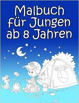 Malbuch Für Jungen Ab 8 Jahren Spannende Und Lustige Bilder Zum