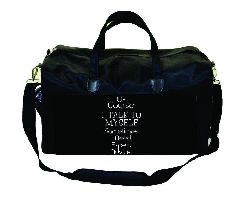 Jacks Outlet of Course I Talk to Myself Somethimes I Need Expert Advice Gym Bag