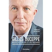 Gilles Duceppe, bleu de coeur et de regard (French Edition)
