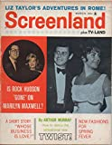 img - for Screenland (plus: TV-Land), vol. 62, no. 5 (March 1962): Liz Taylor's Adventures in Rome!; Is Rock Hudson