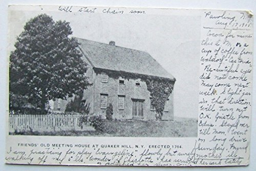 ANTIQUE 1905 UNDIVIDED POSTCARD FRIEND'S MEETING HOUSE AT QUAKER HILL N.Y.
