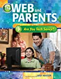 The Web and Parents, Judy Hauser, 1591587956