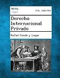 Derecho Internacional Privado, Rafael Conde Y. Luque, 1289355479