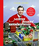 Mister Rogers  Neighborhood: A Visual History