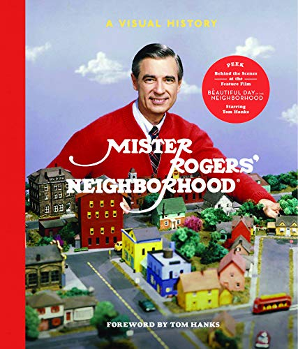 Book Cover: Mister Rogers' Neighborhood: A Visual History