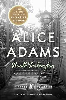 Alice Adams: Vintage Movie Classics by [Tarkington, Booth]
