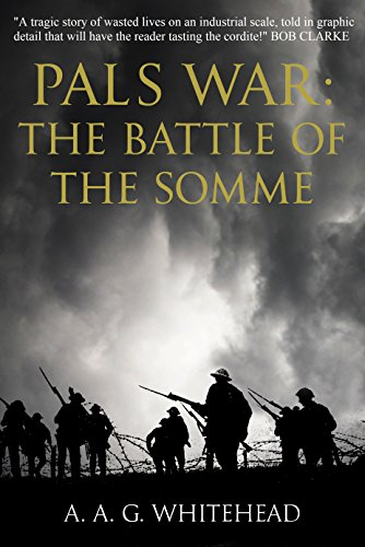 Pals War: The Battle of the Somme by [Whitehead, A. A. G.]