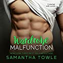 Wardrobe Malfunction Audiobook by Samantha Towle Narrated by Amanda Ronconi, Alexander Cendese