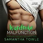 Wardrobe Malfunction | Samantha Towle
