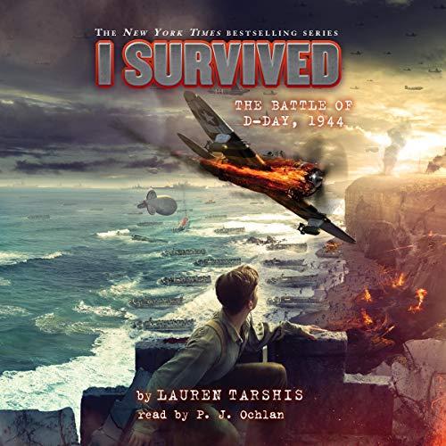 Pdf Fiction I Survived the Battle of D-Day, 1944: I Survived, Book 18