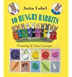 10 Hungry Rabbits: Counting & Color Concepts (Hardback) - Common