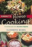 Hawaii's Home Cooking, Liz Meahl, 1566476801
