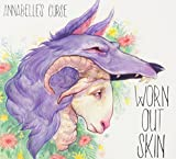 Worn Out Skin by Annabelle's Curse (2013-08-03)