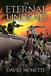 The Eternal Undead (In the Time of the Dead) (Volume 3)