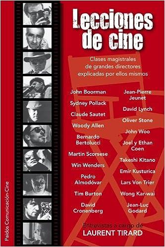Lecciones de cine: Clases magistrales de grandes directores - Laurent Tirard