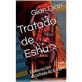 Tratado de Eshu: Elaboración detallada de Eshu (Spanish Edition)