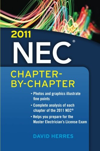 2011 National Electrical (2011 National Electrical Code Chapter-By-Chapter)