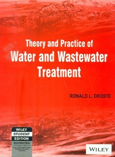 Theory And Practice Of Water And Wastewater Treatment by Droste (2009-11-12)