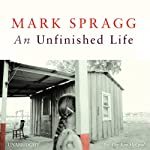An Unfinished Life | Mark Spragg