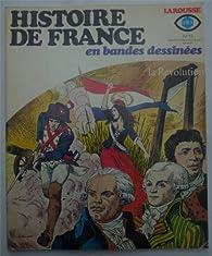 Histoire de France en BD, tome 15 : La nation ou le roi - Vive la nation par Pierre Castex