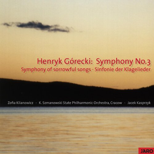 Symphony No.3 - Symphony of sorrowful songs - Sinfonie der Klagelieder