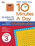 10 Minutes a Day: Multiplication, Third Grade, DK Publishing, 1465417125