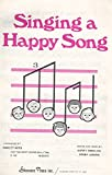img - for Singing A Happy Song (For Two-Part Voices (S.A./T.B) book / textbook / text book