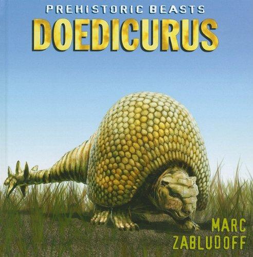 Download Doedicurus (Prehistoric Beasts) ebook