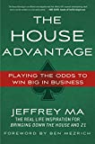 The House Advantage: Playing the Odds to Win Big In Business Pdf