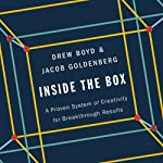 Inside the Box: A Proven System of Creativity for Breakthrough Results | Drew Boyd,Jacob Goldenberg