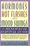 Hormones Hot Flashes, Clark Gillespie, 006095017X