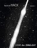 Heinz Mack: Licht der ZERO-Zeit (Kerber Art) (Kerber Art (Hardcover))