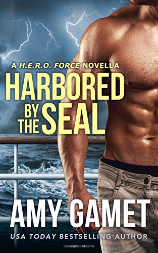 Harbored by the SEAL (HERO Force) (Volume 3)