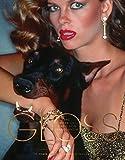 Gloss: Photography of Dangerous Glamour: The Photographs of Chris Von Wangenheim