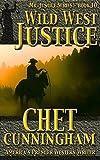 #9: Wild West Justice (Mr. Justice Book 10)