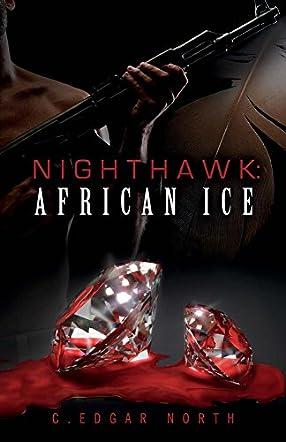 Nighthawk: African Ice
