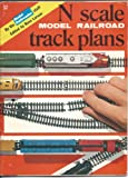N Scale Model Railroad Track Plans, , 0890245096