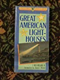 Great American Lighthouses, F. Ross Holland, 0891331530