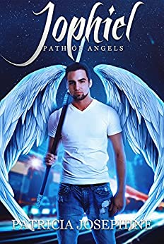 Jophiel (Path of Angels Book 3) by [Josephine, Patricia]