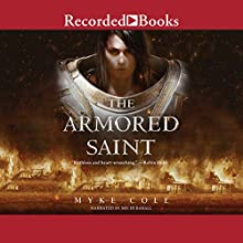 The Armored Saint Audiobook by Myke Cole Narrated by Michi Barall