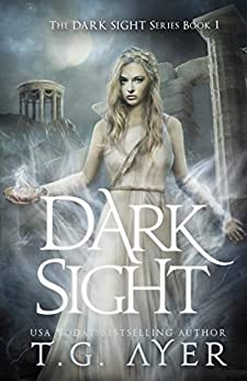Dark Sight by [Ayer, T.G.]